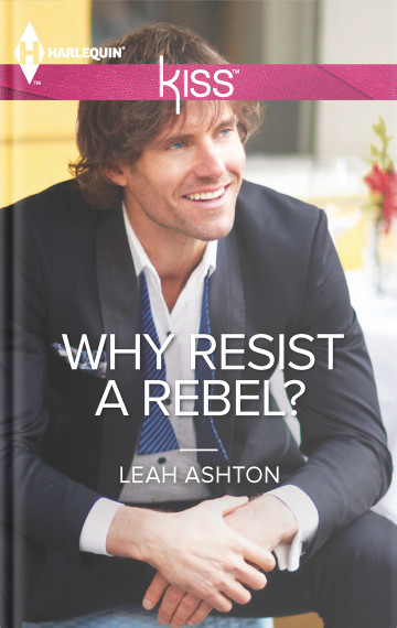 Why Resist a Rebel? cover